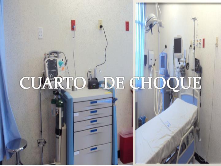 CUARTO    DE CHOQUE