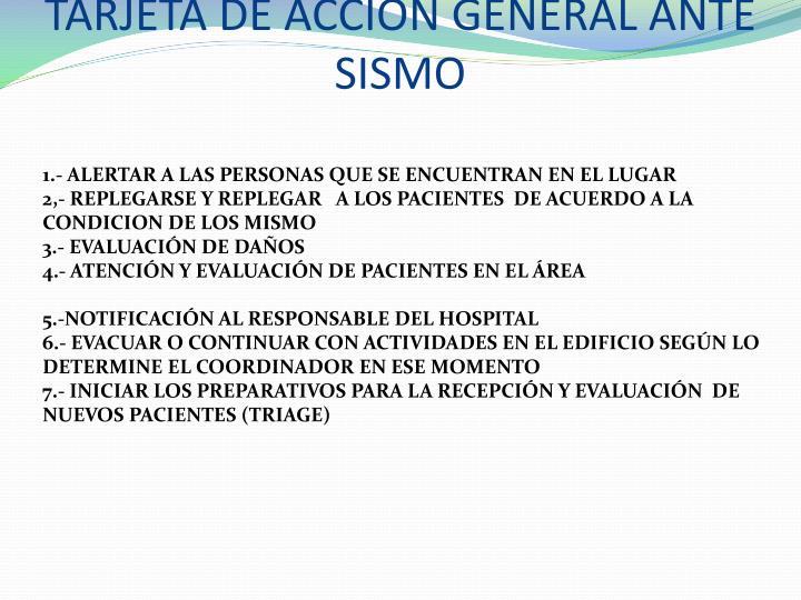 TARJETA DE ACCION GENERAL ANTE SISMO