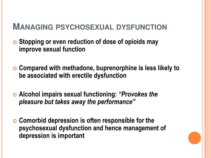 Managing psychosexual dysfunction
