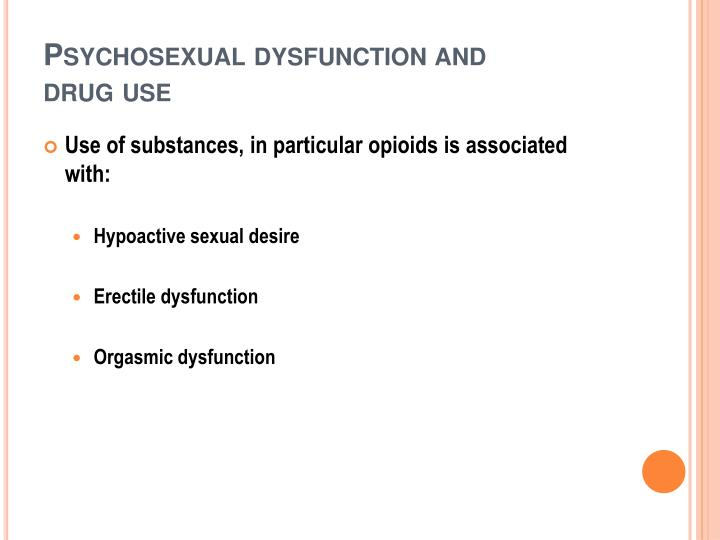 Psychosexual dysfunction and