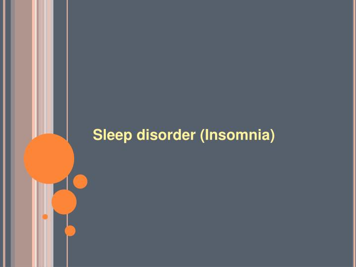 Sleep disorder insomnia