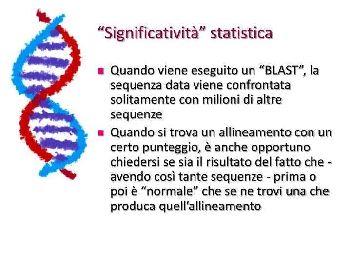 """""""Significatività"""" statistica"""