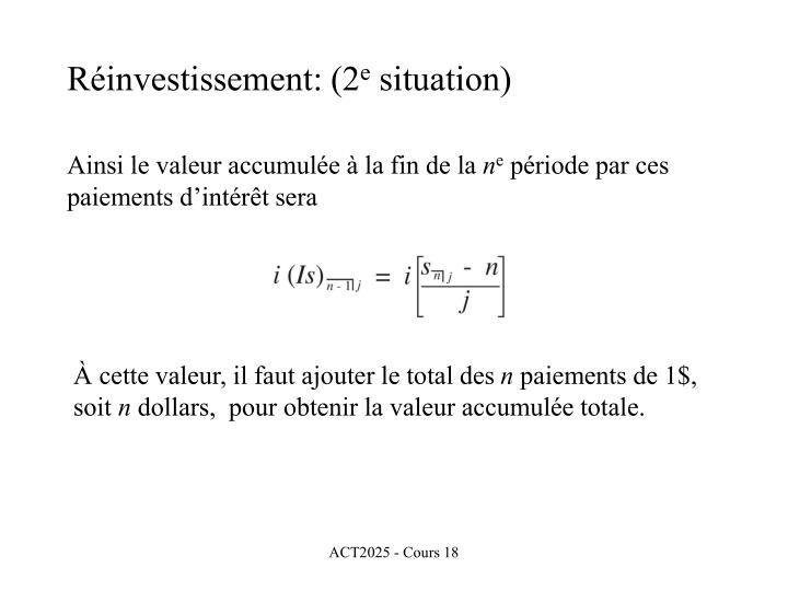 Réinvestissement: (2