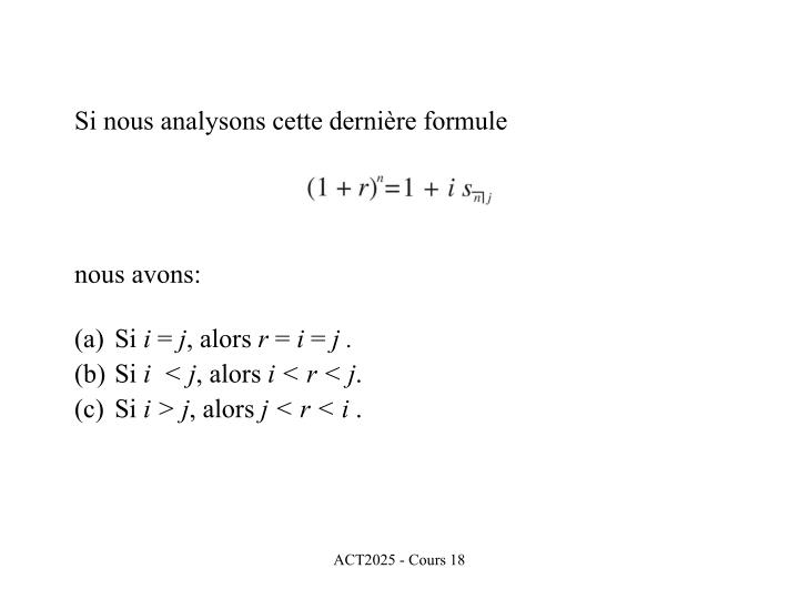 Si nous analysons cette dernière formule