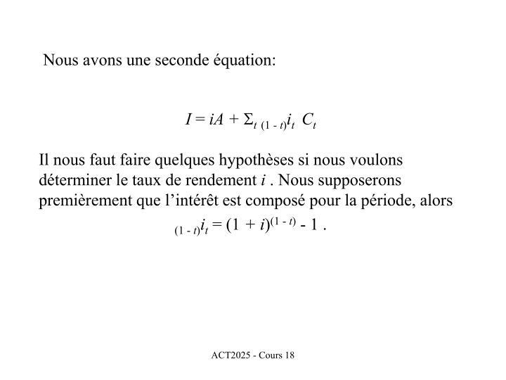 Nous avons une seconde équation: