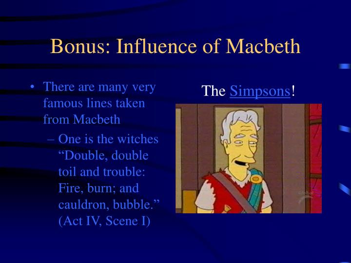 Bonus: Influence of Macbeth