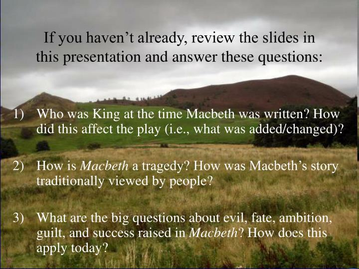 If you haven't already, review the slides in this presentation and answer these questions: