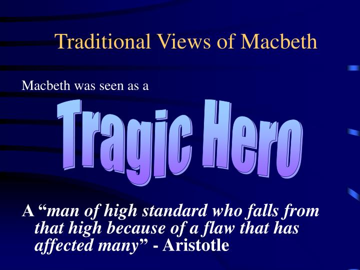 Traditional Views of Macbeth