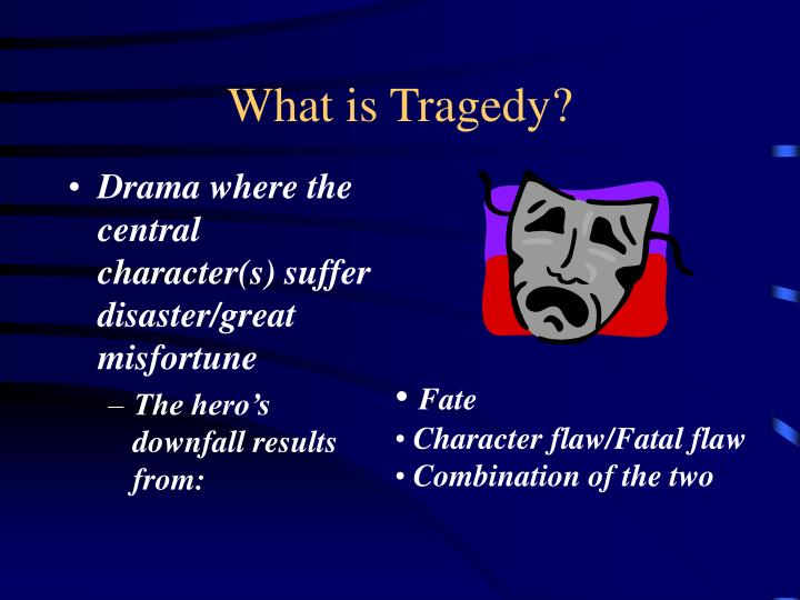 What is Tragedy?