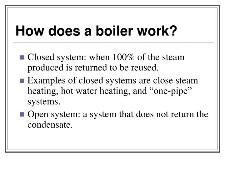 How does a boiler work?