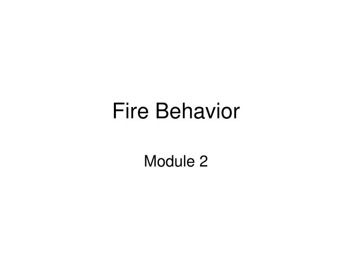 Fire Behavior