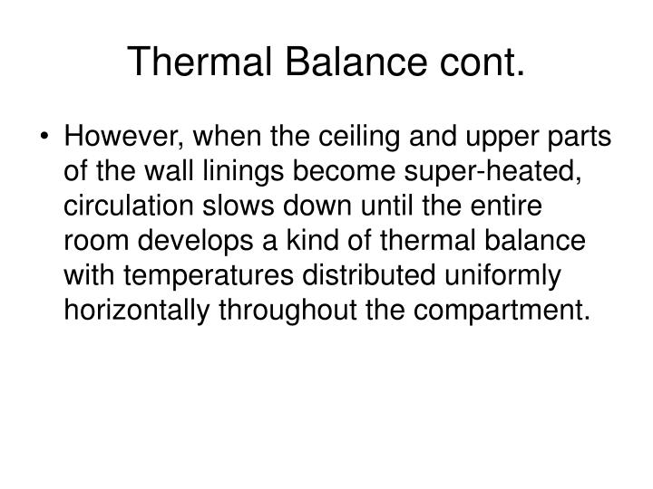 Thermal Balance cont.