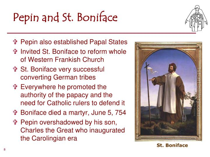 Pepin and St. Boniface