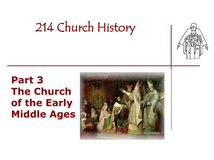 214 Church History