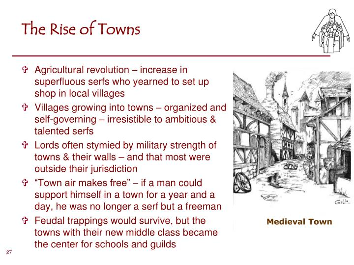 The Rise of Towns