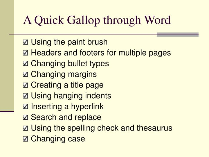 A Quick Gallop through Word