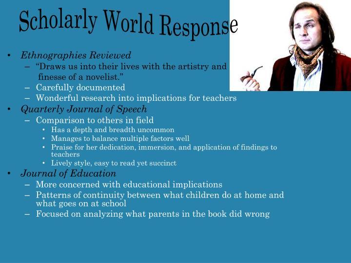 Scholarly World Response