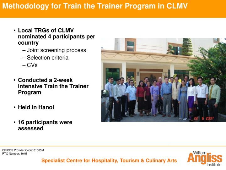 Methodology for Train the Trainer Program in CLMV