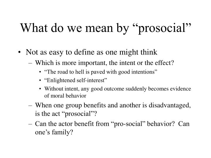 What do we mean by prosocial