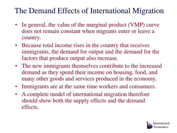 The Demand Effects of International Migration