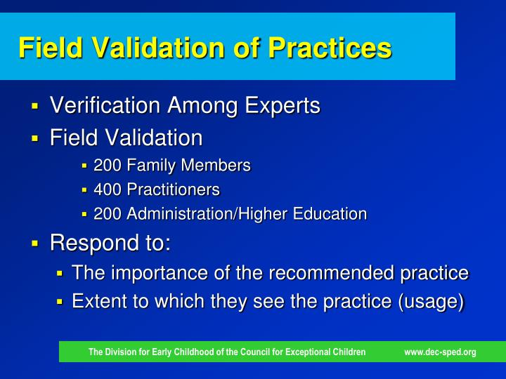 Field Validation of Practices
