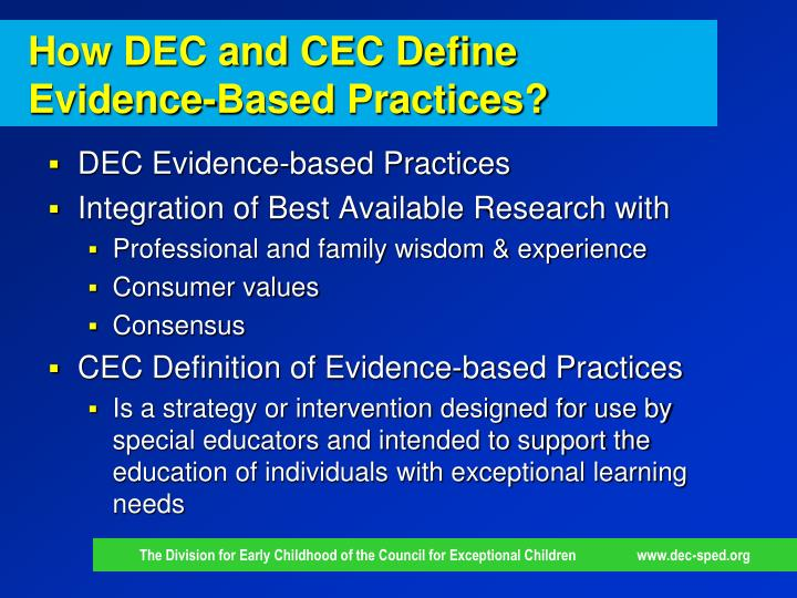 How DEC and CEC Define Evidence-Based Practices?