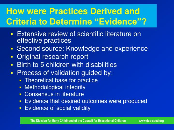 "How were Practices Derived and Criteria to Determine ""Evidence""?"