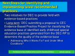 next steps for identifying and implementing latest recommended practices