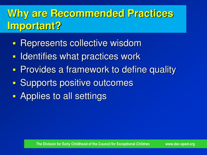 Why are Recommended Practices Important?