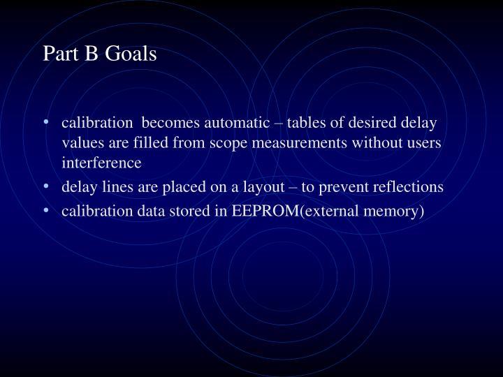 Part B Goals