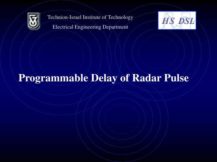 Programmable delay of radar pulse