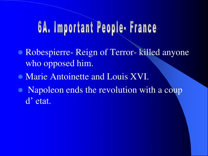 6A. Important People- France