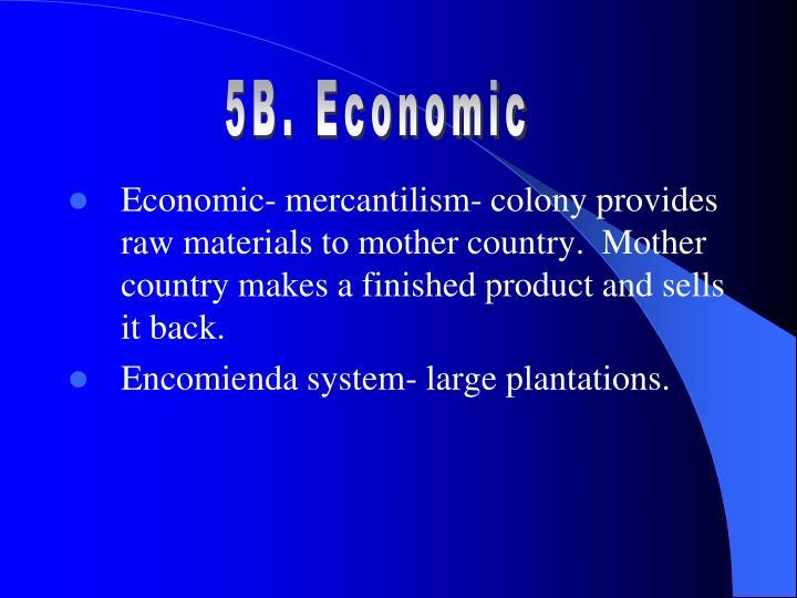 5B. Economic