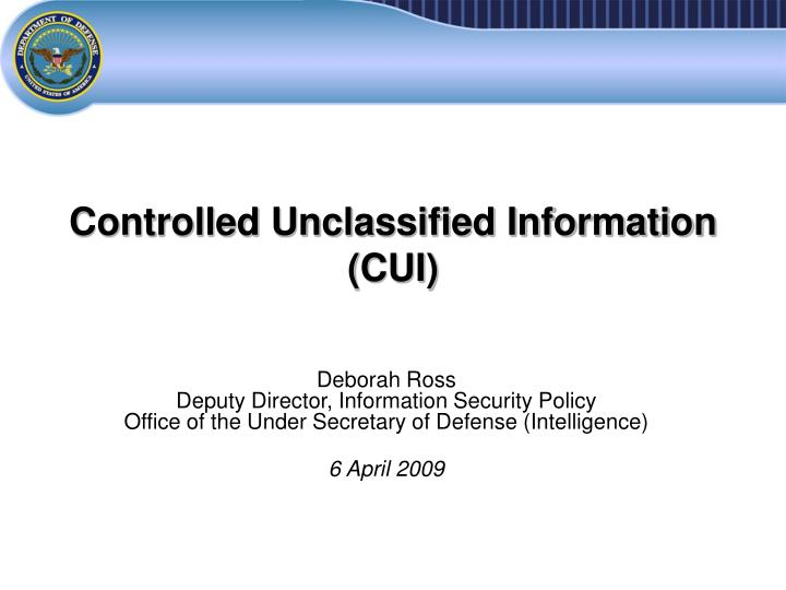 Controlled unclassified information cui
