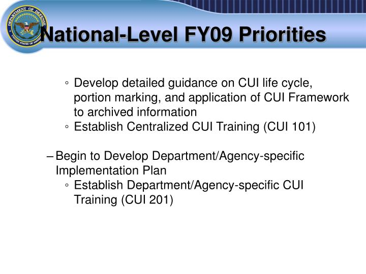 National-Level FY09 Priorities
