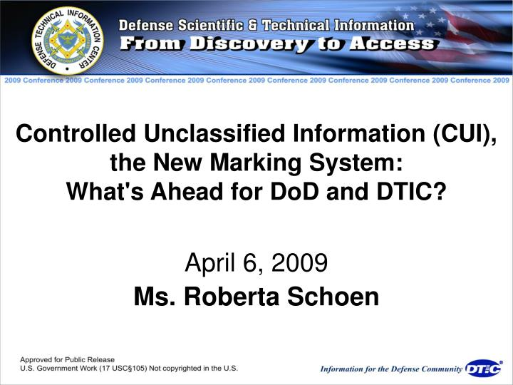 Controlled Unclassified Information (CUI), the New Marking System: