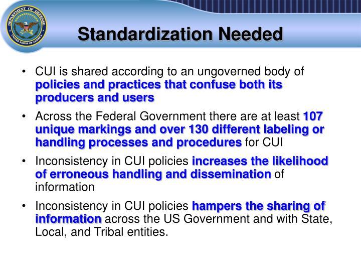 Standardization Needed
