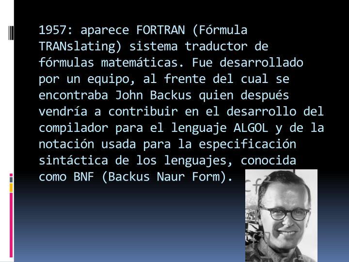 1957: aparece FORTRAN