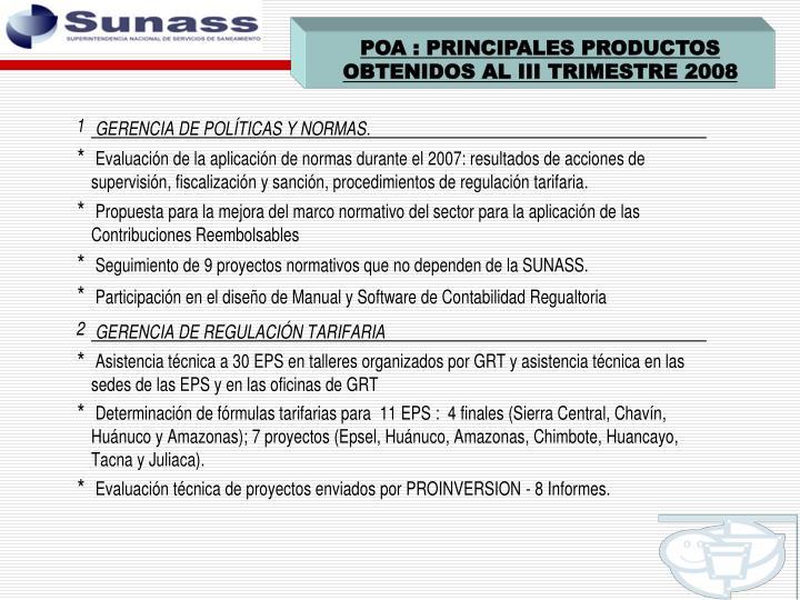 POA : PRINCIPALES PRODUCTOS OBTENIDOS AL III TRIMESTRE 2008
