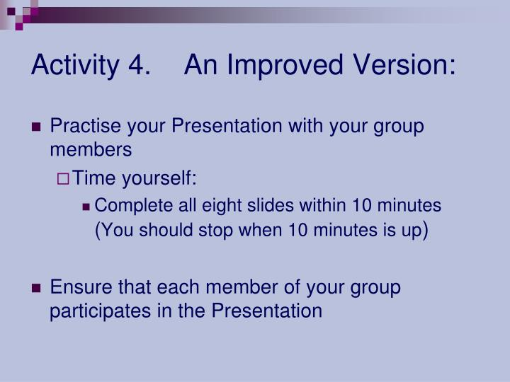 Activity 4.An Improved Version: