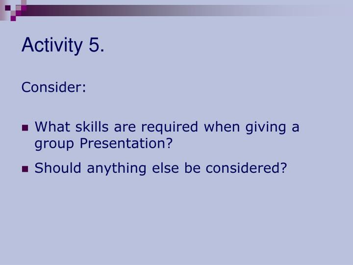 Activity 5.