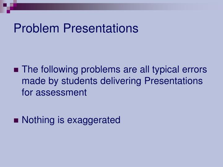 Problem Presentations