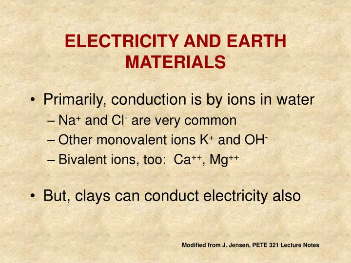 ELECTRICITY AND EARTH MATERIALS