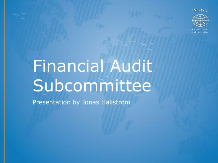 Financial Audit Subcommittee