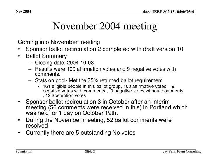 November 2004 meeting