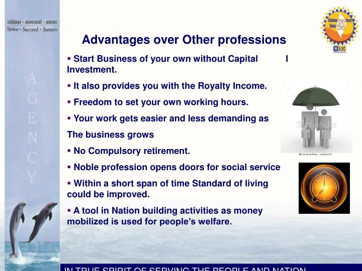 Advantages over Other professions