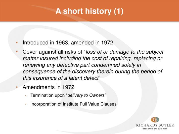 A short history (1)