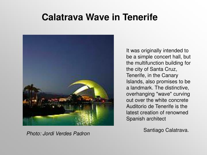 Calatrava Wave in Tenerife