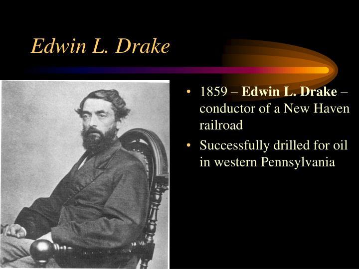 Edwin L. Drake