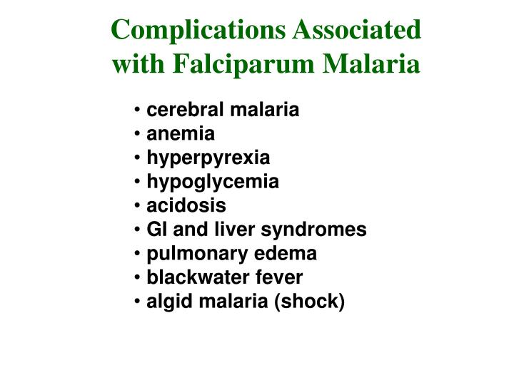 Complications Associated with Falciparum Malaria
